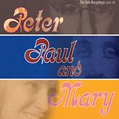 The Solo Recordings [1971-1972] de Peter, Paul and Mary
