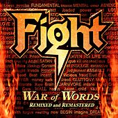 War Of Words Remixed & Remastered 2007 von Fight