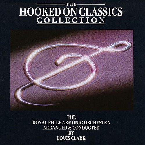 Hooked On Classics Collection by Royal Philharmonic Orchestra