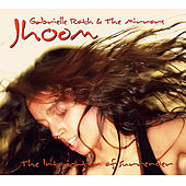 Jhoom de Gabrielle Roth & The Mirrors