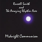Midnight Communion by Russell Smith and the Amazing Rhythm Aces