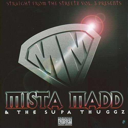 Mista Madd & The Supa Thuggz by Mista Madd