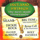 Ireland Swings - The Best Irish Showbands by Various Artists