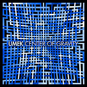 Center of Gravity de Umek