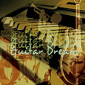 Guitar Dream by Various Artists