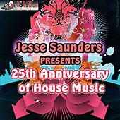 25th Anniversary of House Music by Various Artists