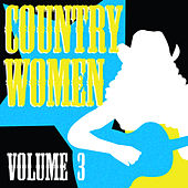 Country Women, Vol. 3 by Various Artists