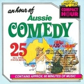 An Hour Of Aussie Comedy - 25 All-Time Favourites de The Wayfarers