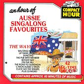An Hour Of Aussie Singalong Favourites - 42 All-Time Greats de The Wayfarers