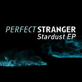 Stardust EP by Perfect Stranger