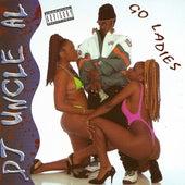Go Ladies by DJ Uncle Al