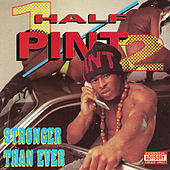 Stronger Than Ever by Half Pint