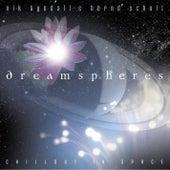 Dreamspheres by Nik Tyndall