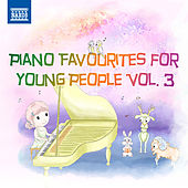Piano Favourites for Young People, Vol. 3 von Various Artists