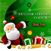 The Classic Christmas Collection by Burl Ives