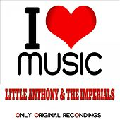 I Love Music - Only Original Recondings de Little Anthony and the Imperials
