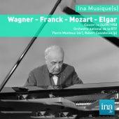 Wagner - Franck - Mozart - Elgar, Orchestre National de la RTF, Concert du 24/09/1958, Pierre Monteux (dir), Robert Casadesus (piano) de and Pierre Monteux Orchestre National de la RTF