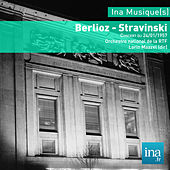 H. Berlioz - I. Stravinski, Orchestre National de la RTF, Concert du 24/01/1957, Lorin Maazel (dir) by Orchestre national de la RTF and Lorin Maazel