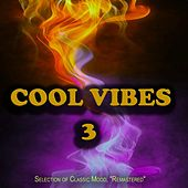 Cool Vibes, 3 - Selection of Classic Mood,