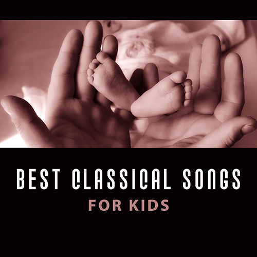 Best Classical Songs for Kids – Baby Music, Brilliant Toddler, Einstein Effect, Growing Brain, Deep Focus, Educational Sounds for Listening de Baby Boom Music Club