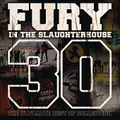 30 - The Ultimate Best of Collection von Fury In The Slaughterhouse