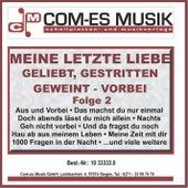 Meine letzte Liebe - Geliebt, Gestritten, Geweint - Vorbei, Folge 2 de Various Artists