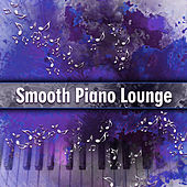 Smooth Piano Lounge – Pure Instrumental Songs, Relaxing Piano Music, Classic Jazz Lounge by Smooth Jazz Park