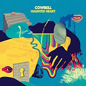 Haunted Heart by Cowbell
