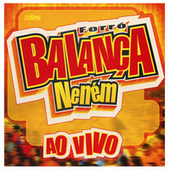 Forró Balança Neném  Ao Vivo von Various Artists