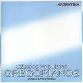 Clásicos Populares Gregorianos: Argentina by Various Artists