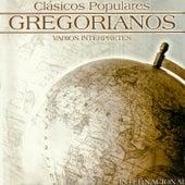 Clásicos Populares Gregorianos: Internacional by Various Artists