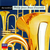 The World of the Philip Jones Brass Ensemble by Various Artists