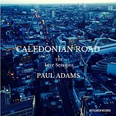 Caledonian Road (The Live Sessions) by Paul Adams
