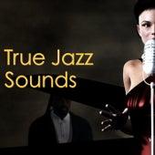 True Jazz Sounds de Various Artists