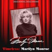 Timeless: Marilyn Monroe von Marilyn Monroe
