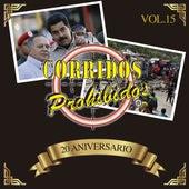 Corridos Prohibidos: 20 Aniversario (Vol. 15) by Various Artists