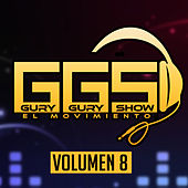 Gury Gury Show el Movimiento (Vol. 8) de Various Artists