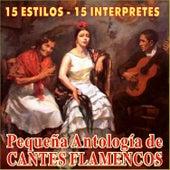 Pequeña Antología de Cantes Flamencos by Various Artists