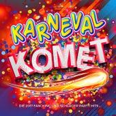 Karneval Komet - Die 2017 Fasching und Schlager Party Hits von Various Artists