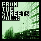From the Streets, Vol. 2 by Various Artists