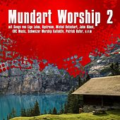 Mundart Worship 2 de Various Artists