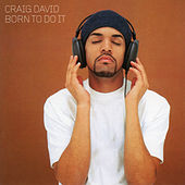 Born to Do It von Craig David