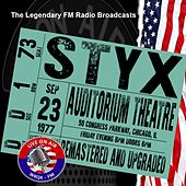 Legendary FM Broadcasts - Auditorium Theatre,  Chicago IL  23rd September 1977 by Styx