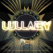 Lullaby de DJ Dangerous Raj Desai