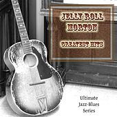 Jelly Roll Morton Greatest Hits by Jelly Roll Morton
