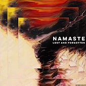 Lost And Forgotten by Namaste