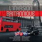 Les pionniers de l'invasion Britannique by Various Artists
