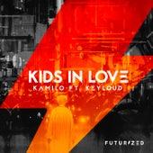 Kids In Love (feat. Keyloud) de Kamilo