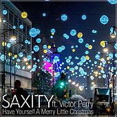 Have Yourself A Merry Little Christmas (feat. Victor Perry) by Saxity