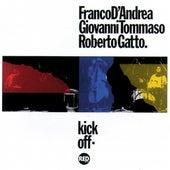 Kick Off by Franco D'Andrea